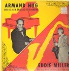 ARMAND HUG Armand Hug & His New Orleans Dixielanders/Eddie Miller & His New Orleans Rhythm Pals album cover