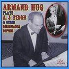 ARMAND HUG Armand Hug Plays A.J. Piron album cover