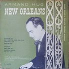 ARMAND HUG New Orleans -  Piano Solos in the New Orleans Manner album cover