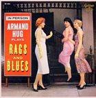 ARMAND HUG Plays Rags And Blues album cover