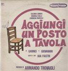 ARMANDO TROVAJOLI Aggiungi Un Posto A Tavola album cover