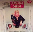 ARMANDO TROVAJOLI Amori miei album cover