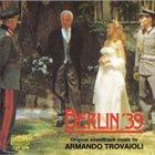 ARMANDO TROVAJOLI Berlin '39 album cover