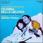 ARMANDO TROVAJOLI Dramma Della Gelosia (Tutti I Particolari In Cronaca) Colonna Sonora Originale Del Film album cover