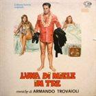 ARMANDO TROVAJOLI Luna di miele in tre album cover