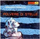 ARMANDO TROVAJOLI Polvere Di Stelle album cover