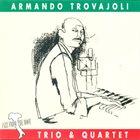 ARMANDO TROVAJOLI Trio & Quartet album cover