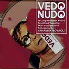 ARMANDO TROVAJOLI Vedo Nudo (The Original Motion Picture Soundtrack Recording) album cover