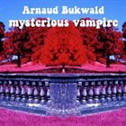 ARNAUD BUKWALD mysterious vampire album cover