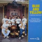ARNE DOMNÉRUS Blue And Yellow - A Swedish Rhapsody album cover