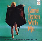 ARNE DOMNÉRUS Come Listen With Me album cover