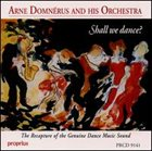 ARNE DOMNÉRUS Shall We Dance? album cover