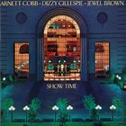 ARNETT COBB Arnett Cobb / Dizzy Gillespie / Jewel Brown : Show Time album cover
