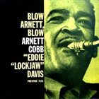 ARNETT COBB Blow, Arnett, Blow (With Eddie