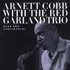 ARNETT COBB Blue & Sentimental (aka Blues & Ballads (Featuring Red Garland's trio)) album cover