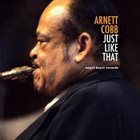 ARNETT COBB Just Like That album cover