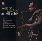 ARNETT COBB Keep On Pushin' album cover