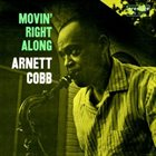 ARNETT COBB Movin' Right Along album cover