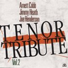 ARNETT COBB Tenor Tribute, Vol. 2 album cover