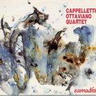 ARRIGO CAPPELLETTI Cappelletti - Ottaviano Quartet : Samadhi album cover