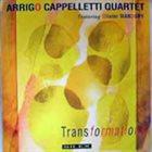 ARRIGO CAPPELLETTI Transformations album cover