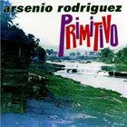 ARSENIO RODRIGUEZ Primitivo album cover