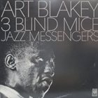 ART BLAKEY 3 Blind Mice album cover