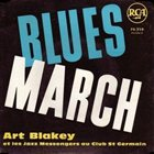 ART BLAKEY Blues March album cover