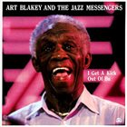 ART BLAKEY I Get A Kick Out Of Bu album cover