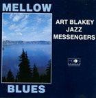 ART BLAKEY Mellow Blues album cover