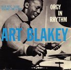 ART BLAKEY Orgy In Rhythm album cover