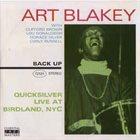 ART BLAKEY Quicksilver Live At Birdland album cover