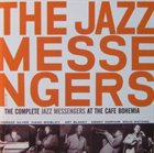 ART BLAKEY The Complete Jazz Messengers at the Cafe Bohemia album cover