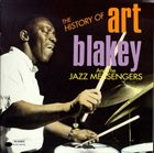 ART BLAKEY The History of Art Blakey and the Jazz Messengers album cover