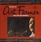 ART FARMER / THE JAZZTET Listen To Art Farmer And The Orchestra album cover