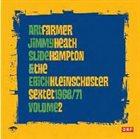 ART FARMER Art Farmer, Jimmy Heath, Slide Hampton & The Erich Kleinschuster Sextet : Volume 2 - 1968/71 album cover