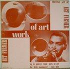 ART FARMER Art Farmer Septet : Work Of Art (aka Art Farmer Septet) album cover