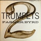 ART FARMER / THE JAZZTET Two Trumpets (with Donald Byrd) album cover