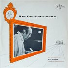 ART HODES Art For Art's Sake The Dixie Piano Of Art Hodes With Trio And Orchestra album cover