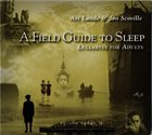 ART LANDE Art Lande & Jon Scoville : A Field Guide To Sleep (Lullabyes For Adults) album cover
