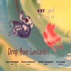 ART LANDE Boy Girl Band : Drop Your Leotards album cover
