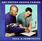 ART PEPPER Art Pepper & George Cables ‎: Tete-A-Tete album cover
