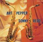 ART PEPPER Art Pepper & Sonny Redd album cover