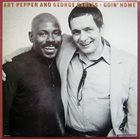 ART PEPPER Art Pepper / George Cables : Goin' Home album cover