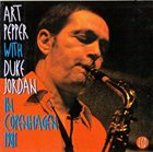 ART PEPPER Art Pepper with Duke Jordan ‎: In Copenhagen 1981 album cover