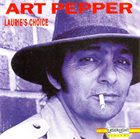 ART PEPPER Laurie's Choice album cover