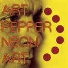 ART PEPPER Neon Art: Volume One album cover