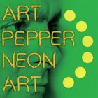 ART PEPPER Neon Art: Volume Three album cover