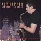 ART PEPPER San Francisco Samba album cover
