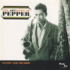 ART PEPPER The Artistry of Pepper album cover